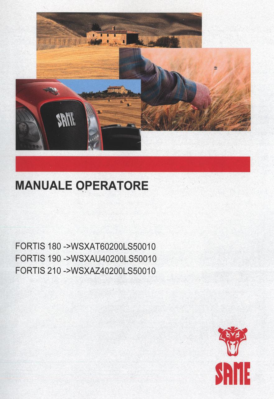 FORTIS 180 ->WSXAT60200LS50010 - FORTIS 190 ->WSXAU40200LS50010 - FORTIS 210 ->WSXAZ40200LS50010 - Manuale operatore