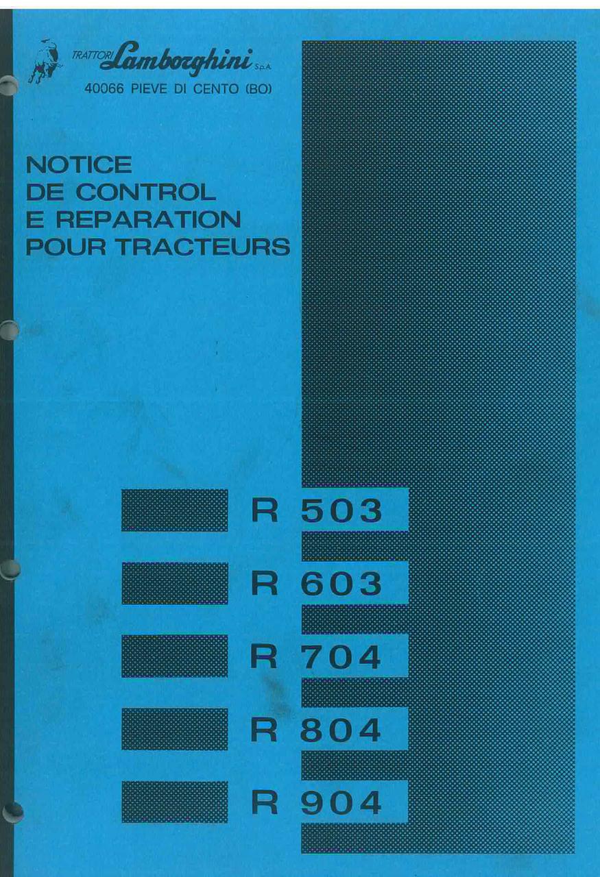 R 503 - 603 - 704 - 804 - 904 - Notice de control et reparacion pour tracteurs
