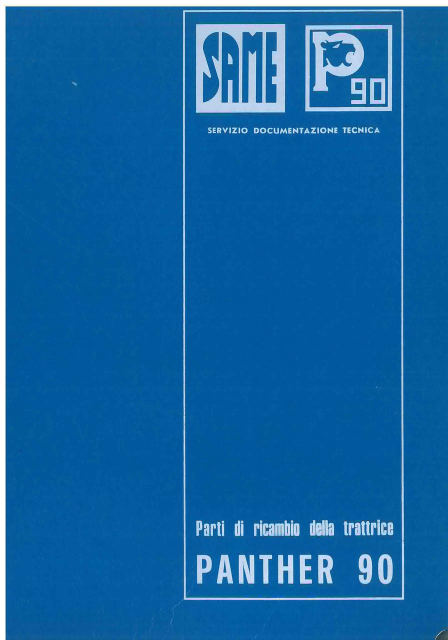 Trattore modello PANTHER 90 - Catalogo Parti di Ricambio / Catalogue de pièces de rechange / Spare parts catalogue / Ersatzteilliste / Lista de repuestos