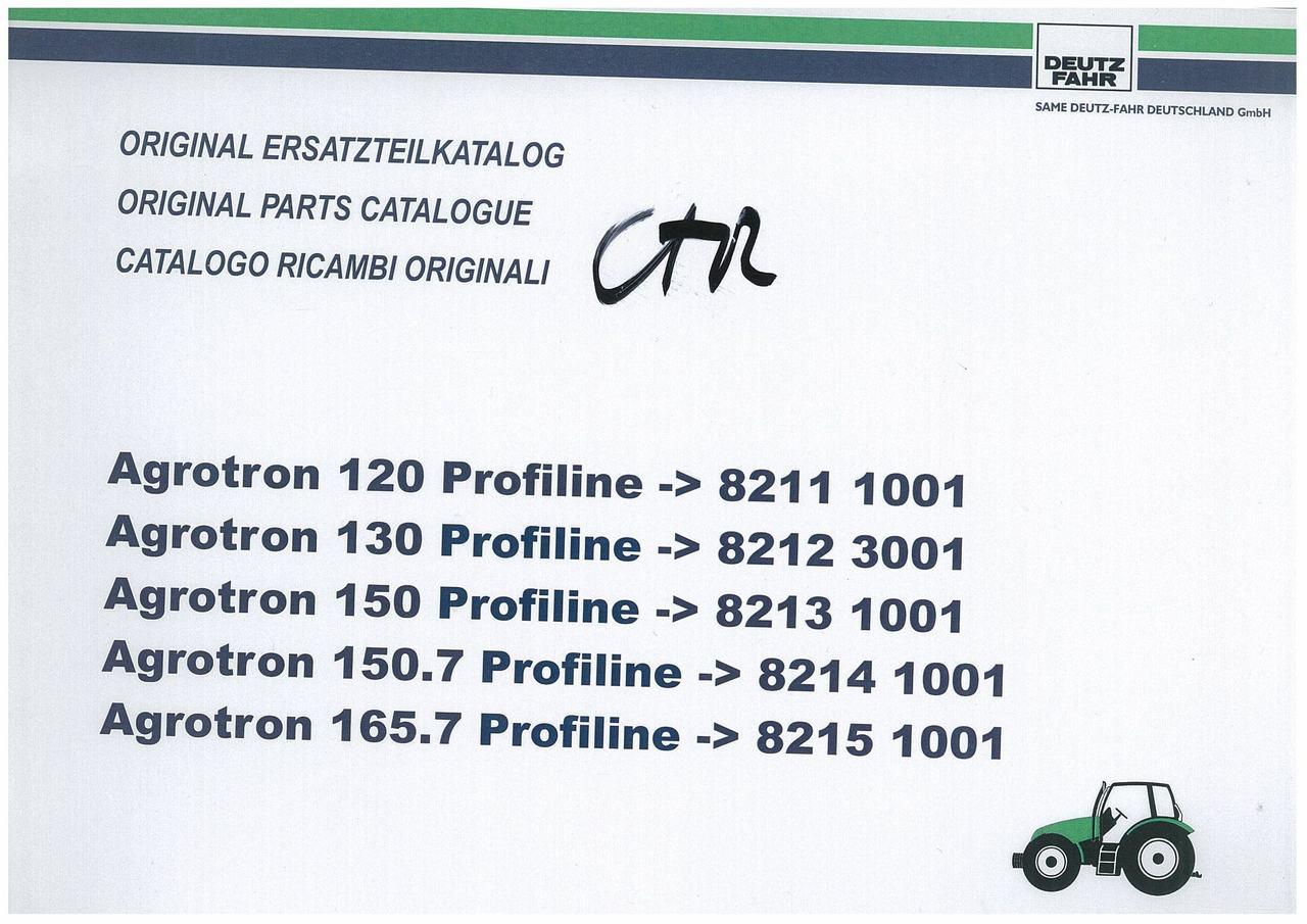 AGROTRON 120-130-150-150.7-165.7 PROFILINE - Original Ersatzteilkatalog / Original parts catalogue / Catalogo ricambi originali