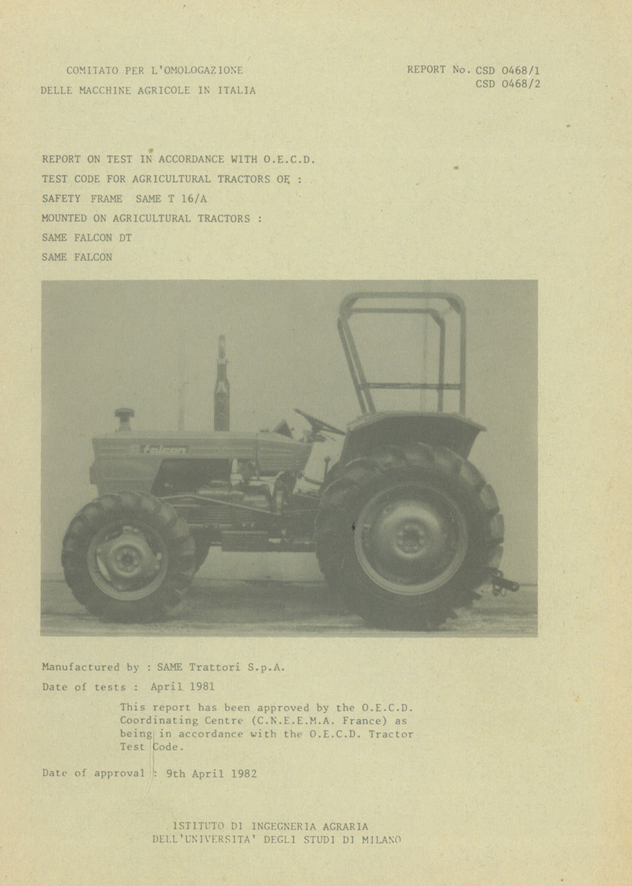 Report test of safety frame SAME T 16/A mounted on agricultural tractors SAME Falcon DT and SAME Falcon