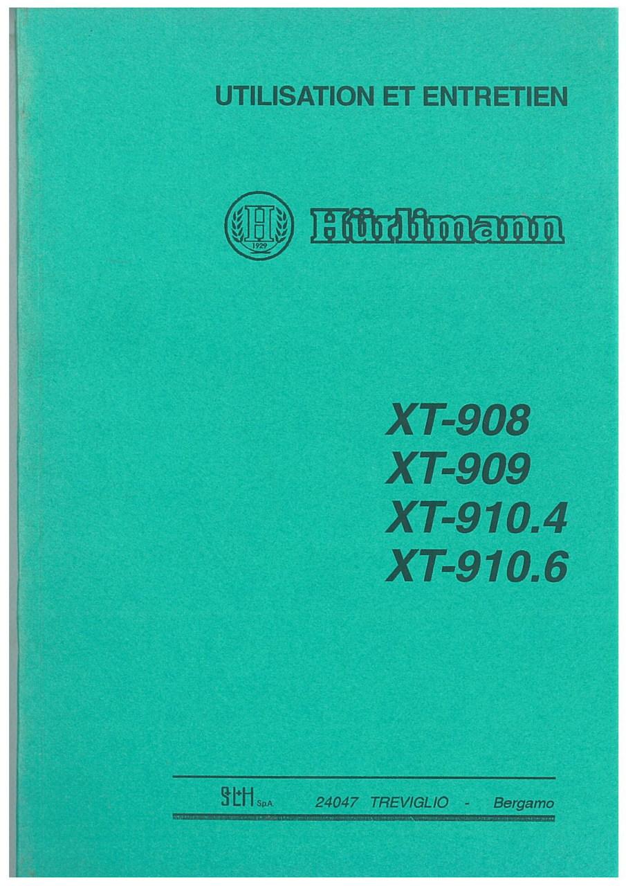 XT 908 - XT 909 - XT 910.4 - XT 910.6 - Utilisation et Entretien