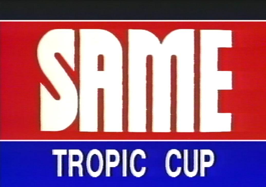 SAME Tropic Cup