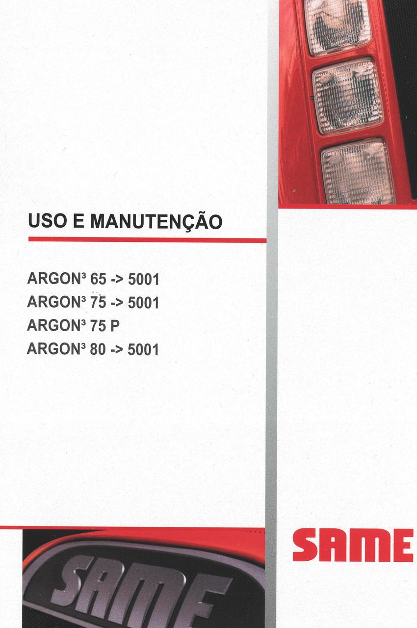 ARGON³ 65 ->5001 - ARGON³ 75 ->5001 - ARGON³ 75 P - ARGON³ 80 ->5001 - Uso e manutenção