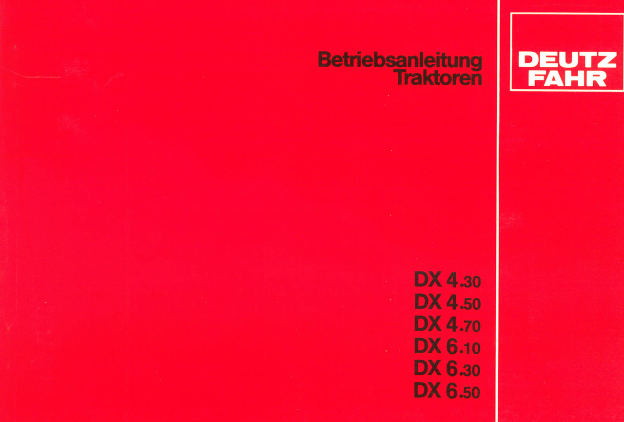 DX 4.30 - DX 4.50 - DX 4.70 - DX 6.10 - DX 6.30 - DX 6.50 - Betriebsanleitung