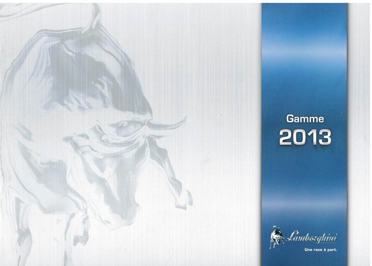 GAMME 2013 - Lamborghini une race a part