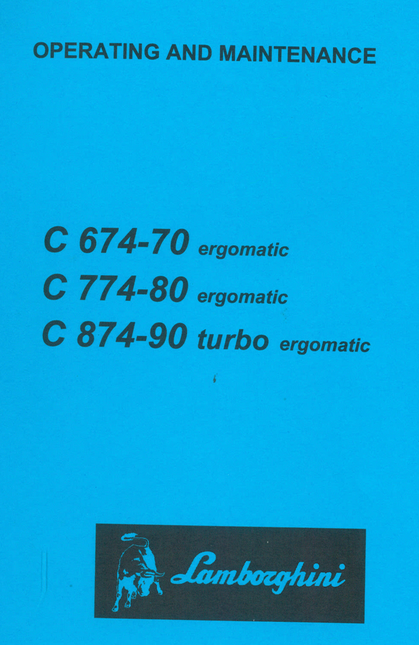 C 674-70 ERGOMATIC - C 774-80 ERGOMATIC - C 874-90 TURBO ERGOMATIC - Operating and maintenance