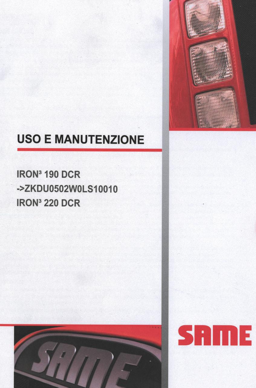IRON³ 190 DCR ->ZKDU0502W0LS10010 - IRON³ 220 DCR - Uso e manutenzione