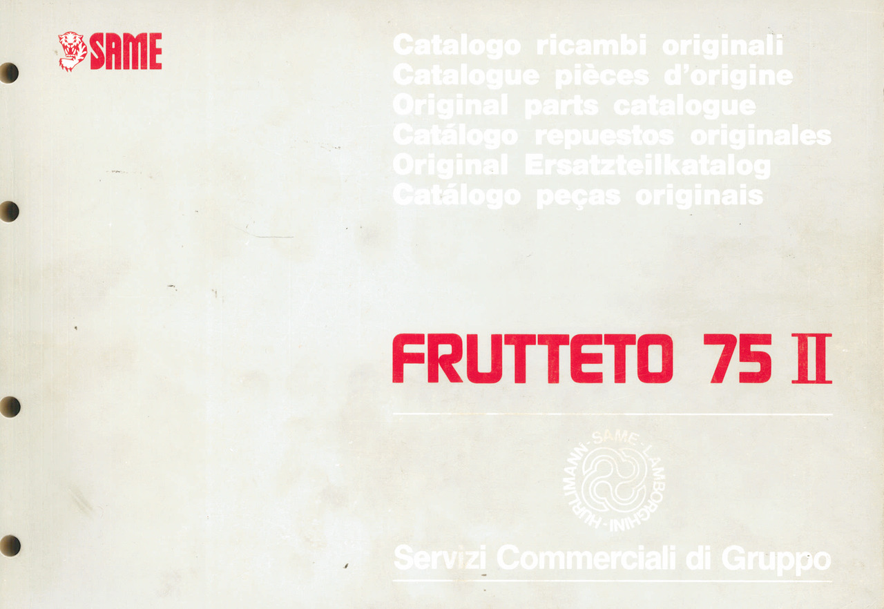FRUTTETO 75 II - Catalogo ricambi originali / Catalogue pièces d'origine / Original parts catalogue / Cátalogo repuestos originales / Original Ersatzteilkatalog / Cátalogo peças originais