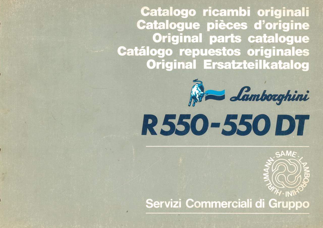 R 550 - 550 DT - Catalogo ricambi originali / Catalogue pièces d'origine / Original parts catalogue / Catalogo repuestos originales / Original Ersatzteilkatalog