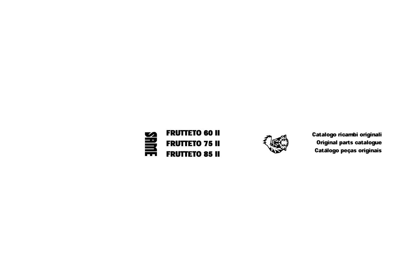 FRUTTETO 60-75-85 II - Catalogo ricambi originali / Catalogue pièces d'origine / Original parts catalogue / Catálogo repuestos originales / Original Ersatzteilkatalog / Catálogo peças originais
