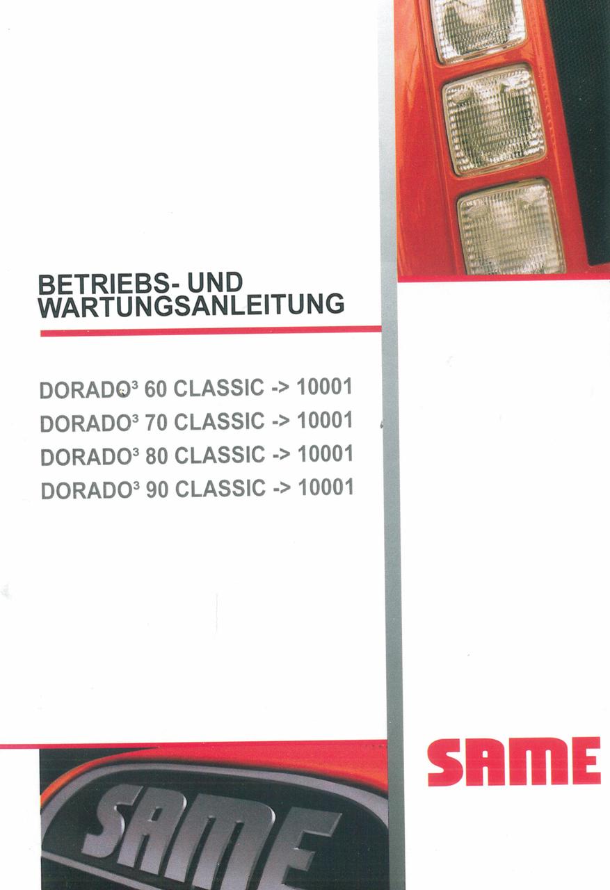 DORADO³ 60 CLASSIC ->10001 - DORADO³ 70 CLASSIC ->10001 - DORADO³ 80 CLASSIC ->10001 - DORADO³ 90 CLASSIC ->10001 - Betriebs und Wartungsanleitung