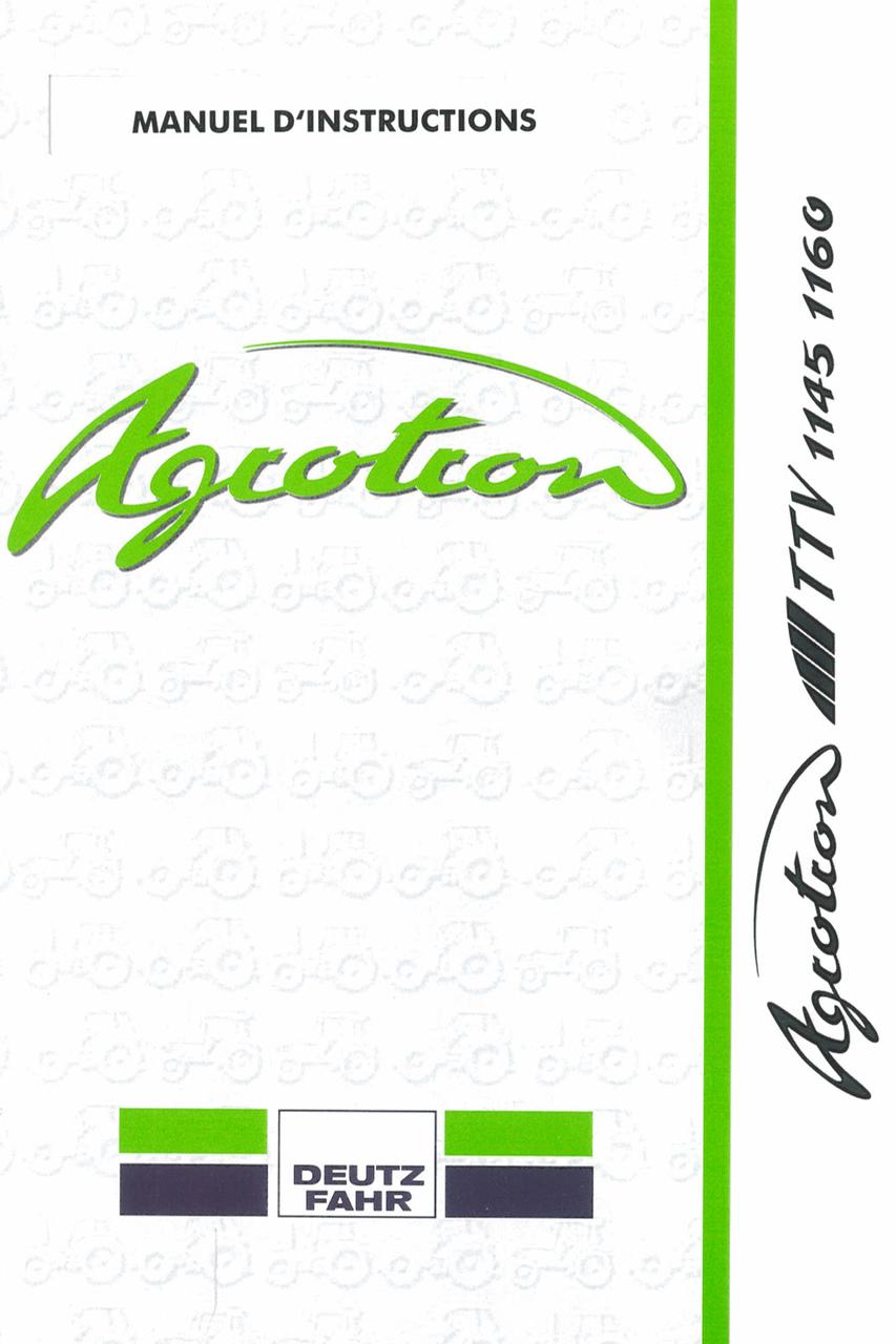 AGROTRON TTV 1145 - 1160 - Manuel d'instructions