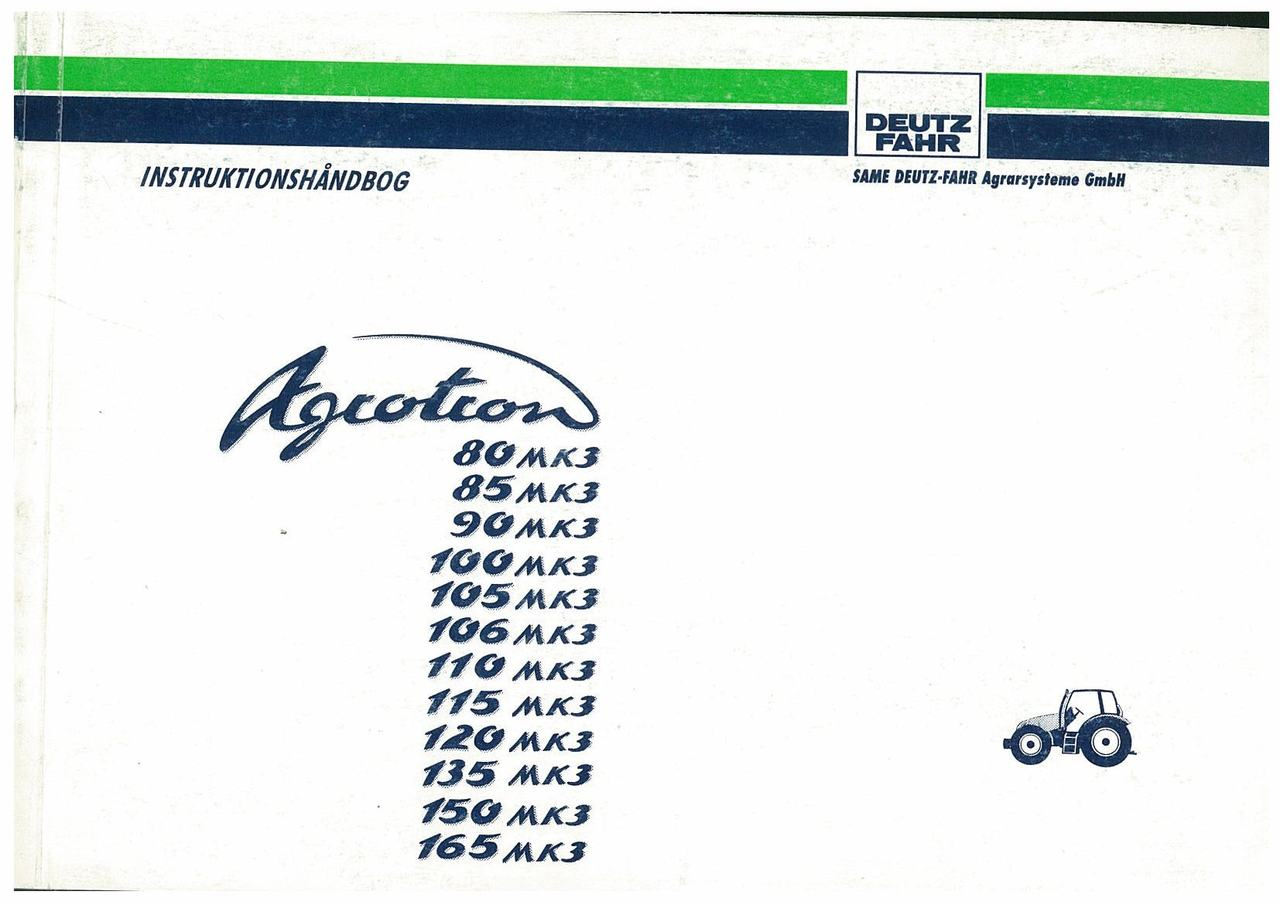 AGROTRON 80-85-90-100-105-106-110-120-135-150-165 MK3 - Instruktionshåndbog