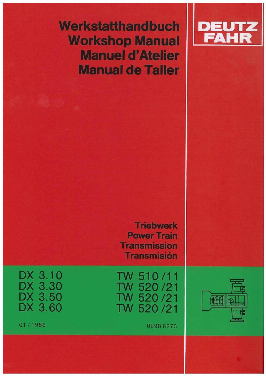 DX 3.10-3.30-3.50-3.60 - Werkstatthandbuch / Workshop Manual / Manuel d'Atelier / Manual de taller