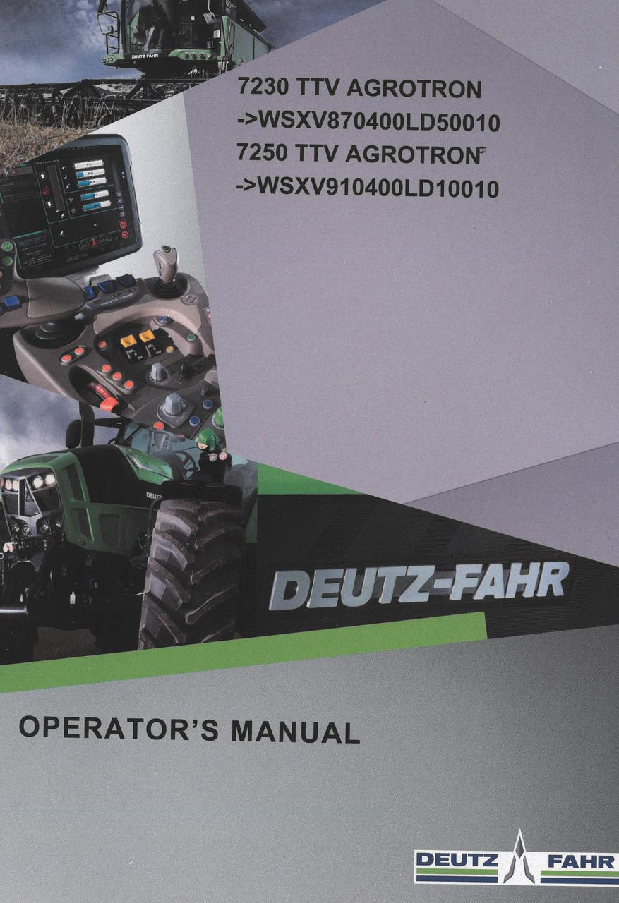 7230 TTV AGROTRON ->WSXV870400LD50010 - 7250 TTV AGROTRON ->WSXV910400LD10010 - Operator's manual