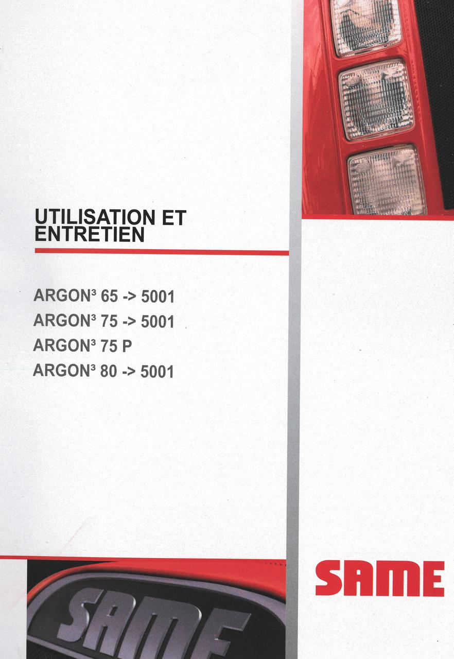ARGON³ 65 ->5001 - ARGON³ 75 ->5001 - ARGON³ 75 P - ARGON³ 80 ->5001 - Utilisation et entretien