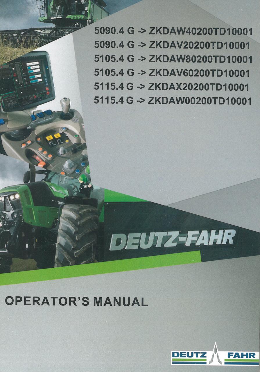 5090.4 G ->ZKDAW40200TD10001 - 5090.4 G ->ZKDAV20200TD10001 - 5105.4 G ->ZKDAW80200TD10001 - 5105.4 G ->ZKDAV60200TD10001 - 5115.4 G ->ZKDAX20200TD10001 - 5115.4 G ->ZKDAW00200TD10001 - Operator's manual