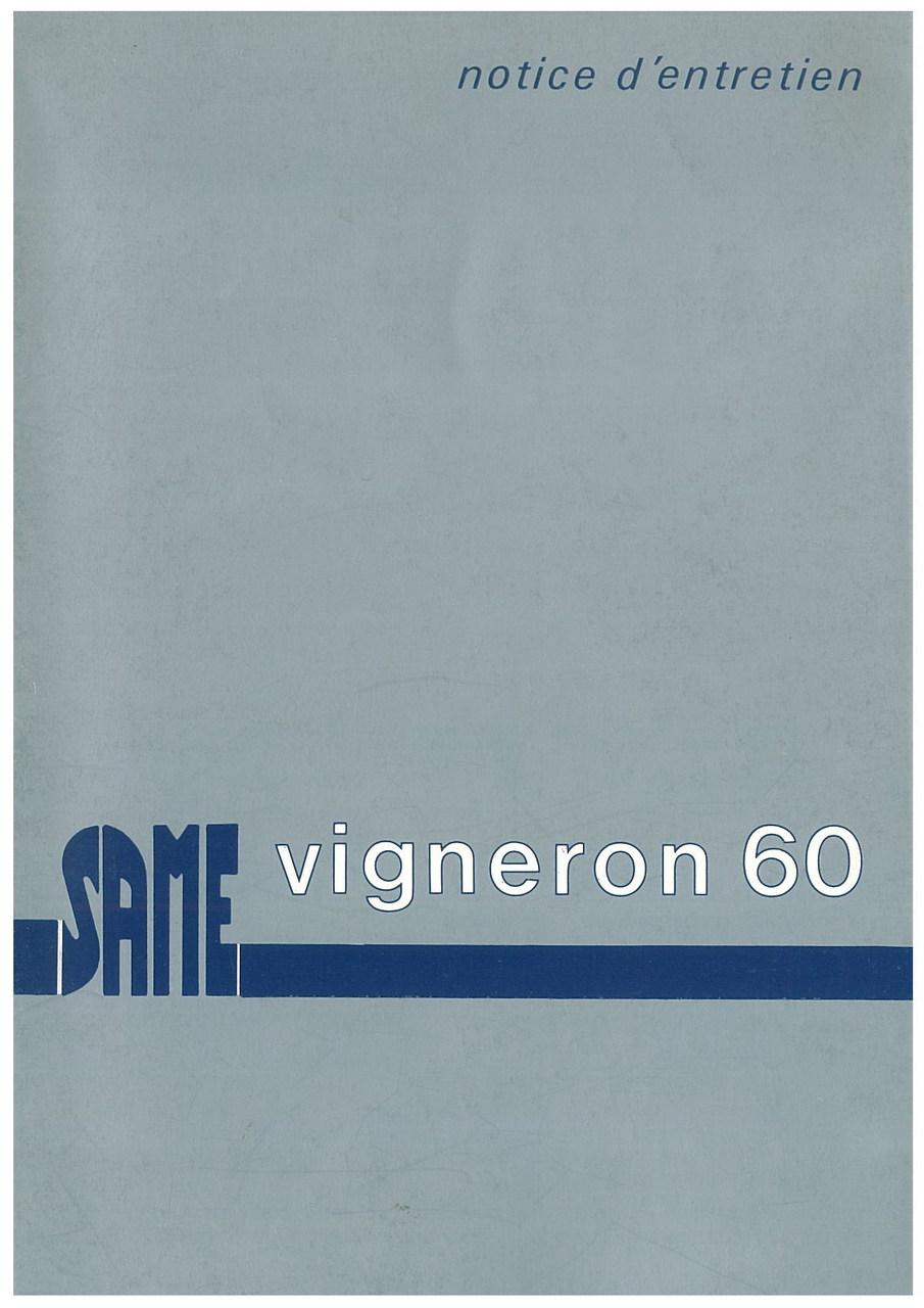 VIGNERON 60 - Utilisation et entretien