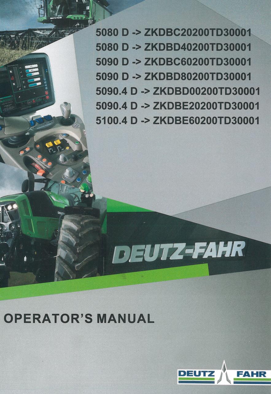 5080 D ->ZKDBC20200TD30001 - 5080 D ->ZKDBD40200TD30001 - 5090 D ->ZKDBC60200TD30001 - 5090 D ->ZKDBD80200TD30001 - 5090.4 D ->ZKDBD00200TD30001 - 5090.4 D ->ZKDBE20200TD30001 - 5100.4 D ->ZKDBE60200TD30001 - Operator's manual
