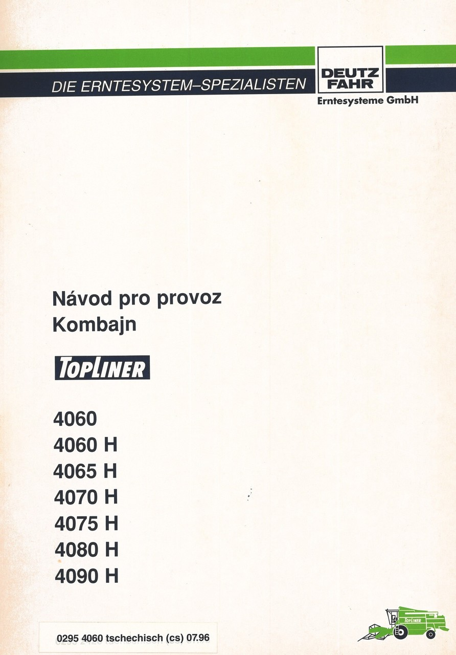 TOPLINER 4060 - 4060 H - 4065 H - 4070 H - 4075 H - 4080 H - 4090 H - Navod pro provoz