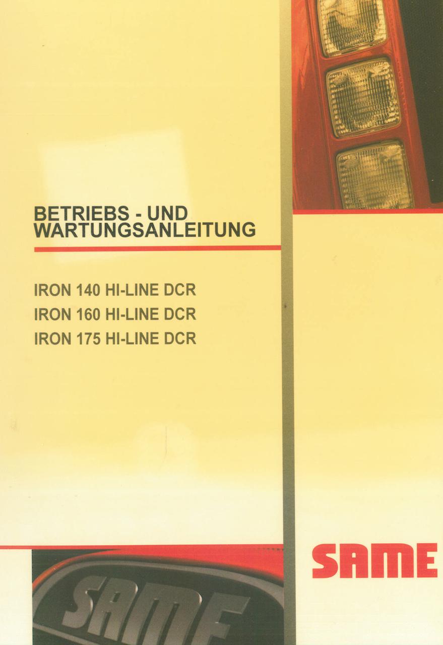 IRON 140 HI-LINE DCR - IRON 160 HI-LINE DCR - IRON 175 HI-LINE DCR - Betriebs - und Wartungsanleitung