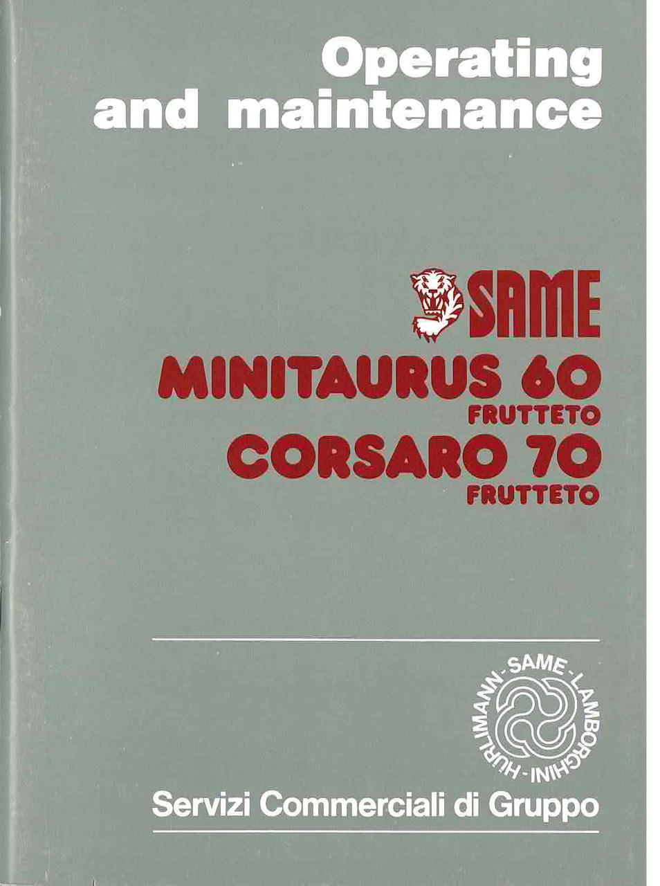 MINITAURUS 60 FRUTTETO - CORSARO 70 FRUTTETO - Operating and maintenance