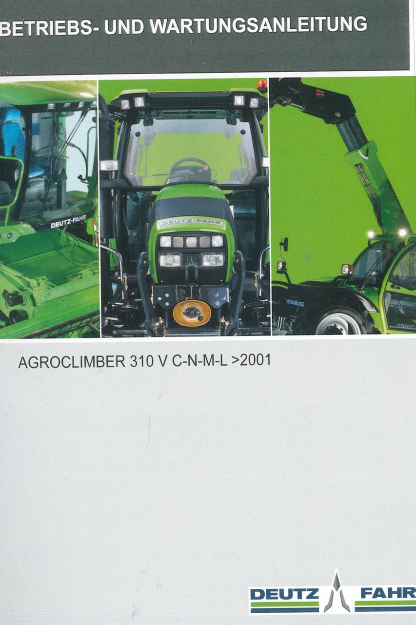 AGROCLIMBER 310 V C-N-M-L ->2001 - Betriebs - und Wartungsanleitung