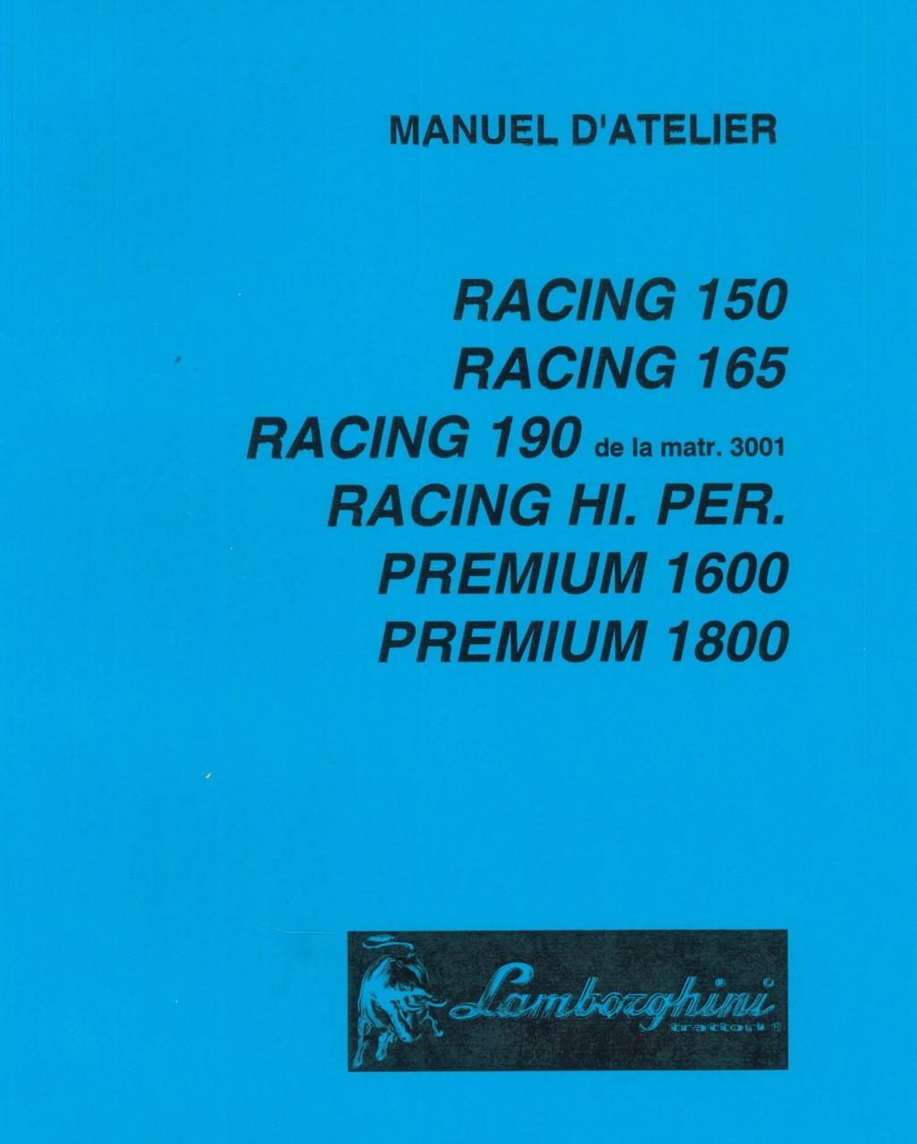 RACING 150 - RACING 165 - RACING 190 de la matr. 3001 - RACING HI. PER. - PREMIUM 1600 - PREMIUM 1800 - Manuel d'atelier