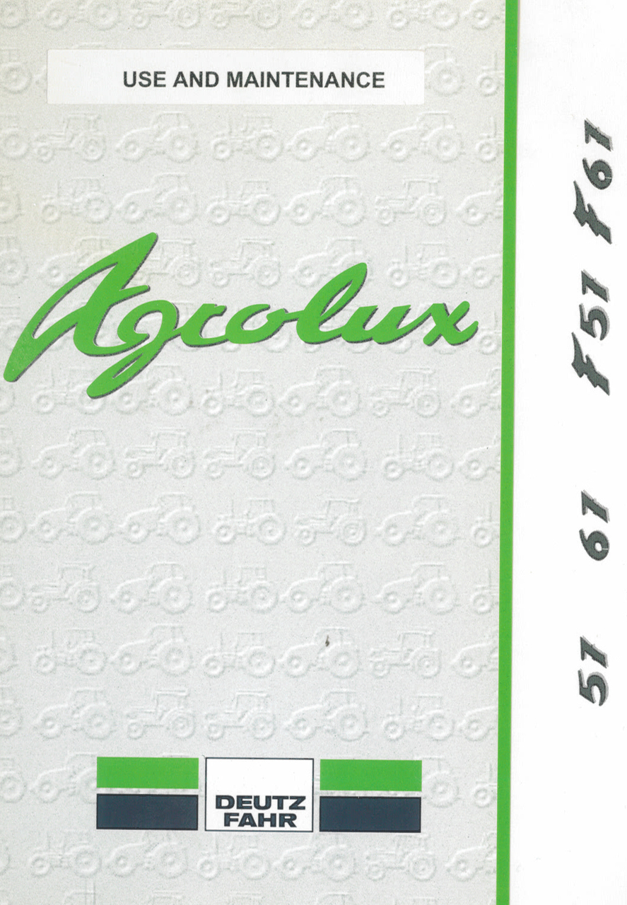 AGROLUX 57 - AGROLUX 67 - AGROLUX F 57 - AGROLUX F 67 - Use and maintenance