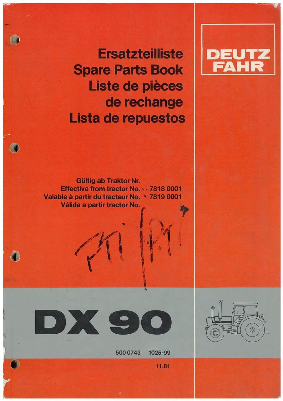 DX 90 - Ersatzteilliste / Spare Parts Book / Liste de pièces de rechange / Lista de repuestos