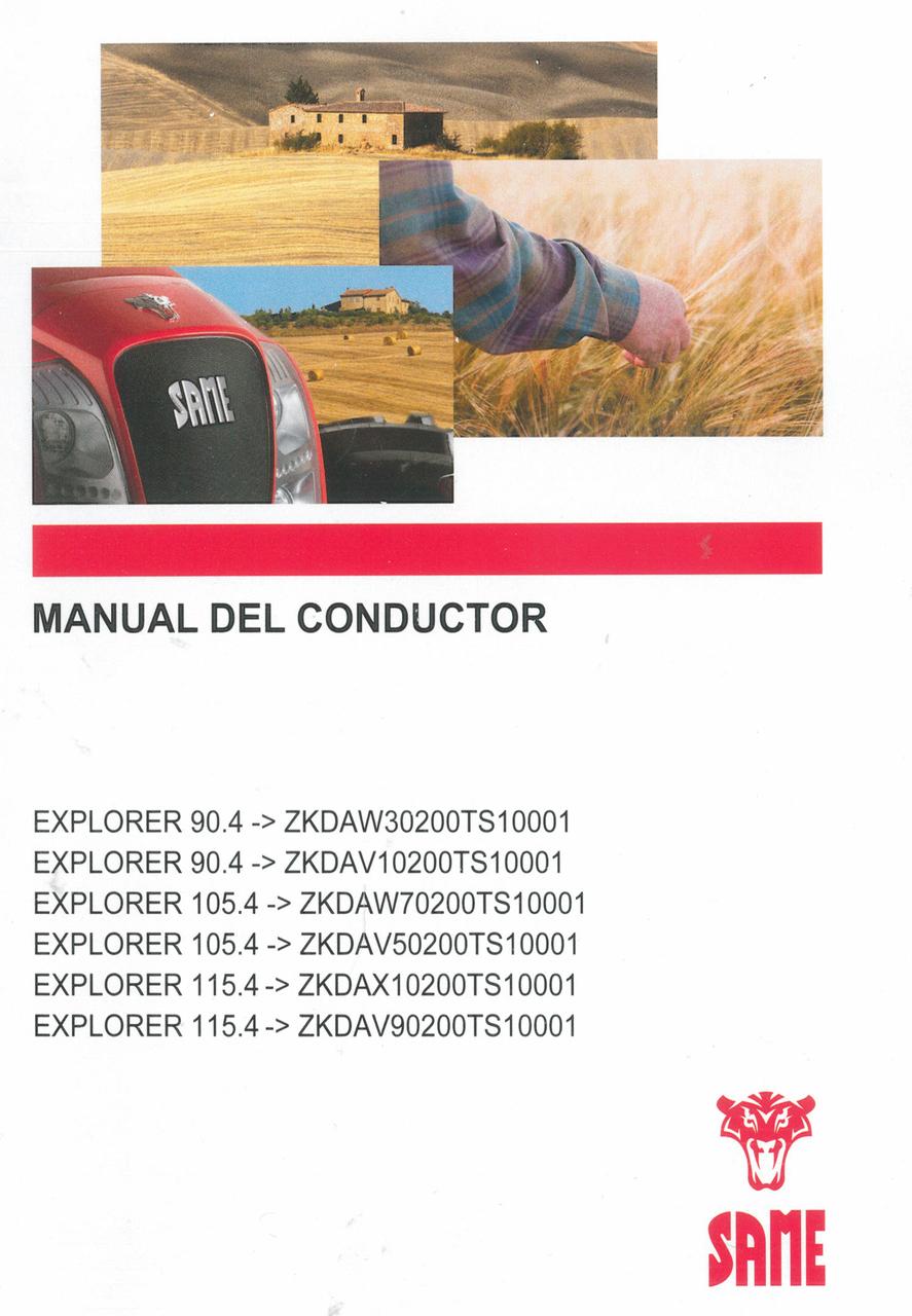 EXPLORER 90.4 ->ZKDAW30200TS10001 - EXPLORER 90.4 ->ZKDAV10200TS10001 - EXPLORER 105.4 ->ZKDAW70200TS10001 - EXPLORER 105.4 ->ZKDAV50200TS10001 - EXPLORER 115.4 ->ZKDAX10200TS10001 - EXPLORER 115.4 ->ZKDAV90200TS10001 - Manual del conductor