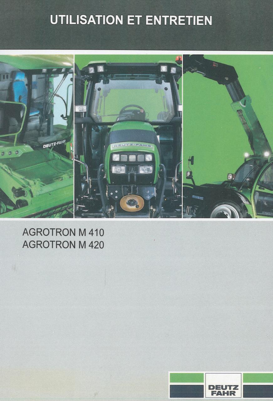 AGROTRON M 410 - AGROTRON M 420 - Utilisation et entretien