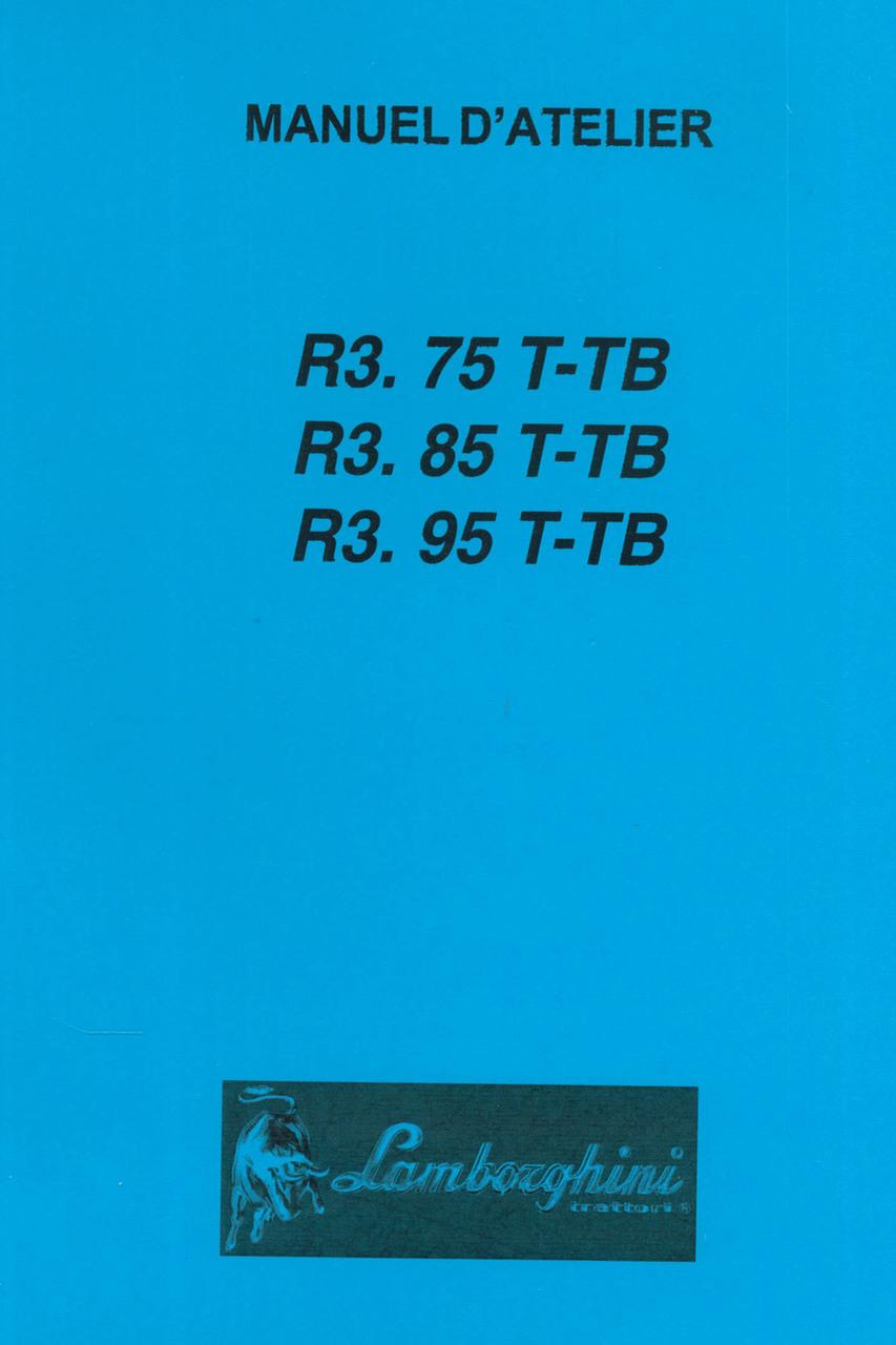 R3.75 T-TB - R3.85 T-TB - R3.95 T-TB - Manuel d'atelier