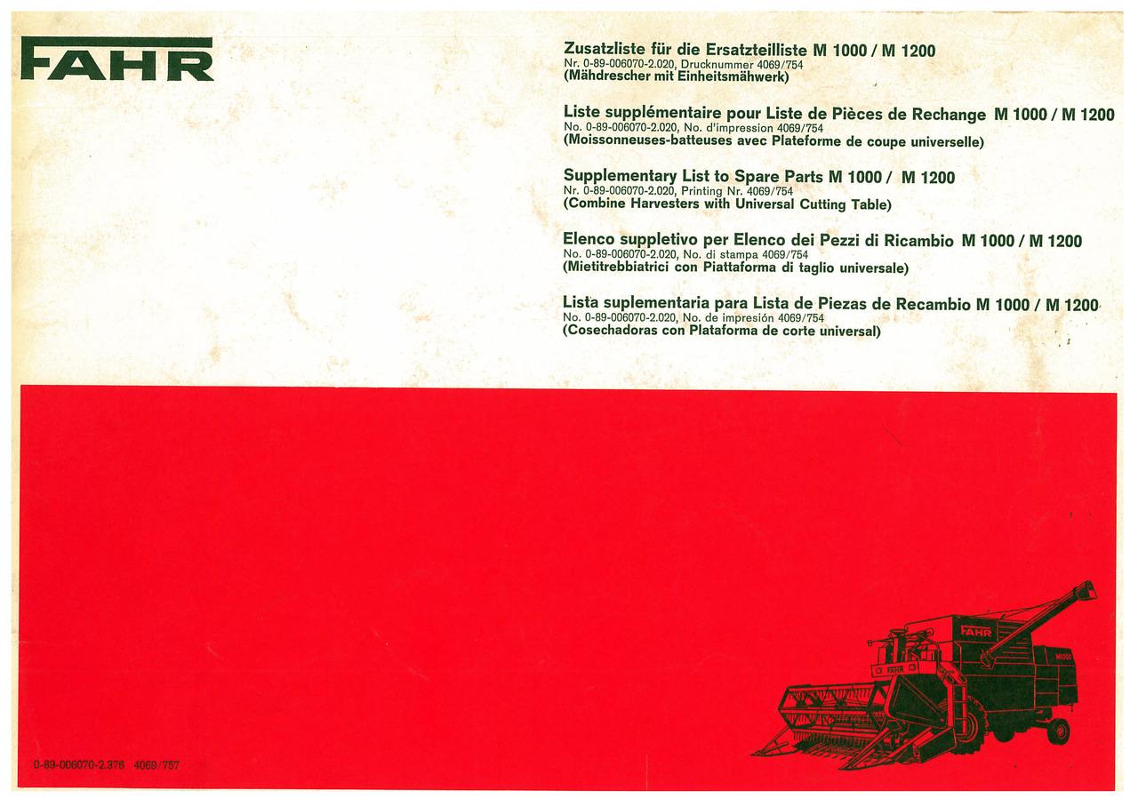 M 1000/M1200 - Zusatzliste für die Ersatzteilliste / Liste supplémentaire pour Liste de Pièces de Rechange / Supplementary List to Spare Parts / Elenco suppletivo per l'Elenco dei Pezzi di Ricambio / Lista suplementaria para la Lista de Piezes de Recambio
