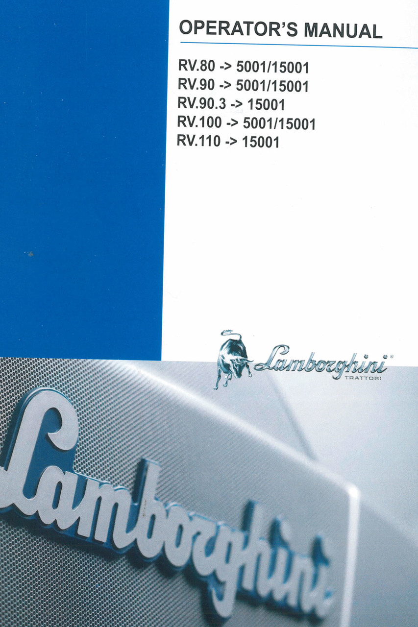 RV.80 ->5001/15001 - RV.90 ->5001/15001 - RV.90.3 ->15001 - RV.100 ->5001/15001 - RV.110 ->15001 - Operator's manual