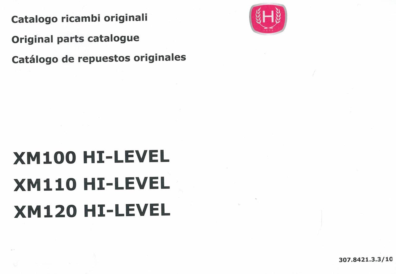 XM 100 HI-LEVEL - 110 HI-LEVEL - 120 HI-LEVEL - Catalogo ricambi originali / Original parts catalogue / Catalogo de repuestos originales