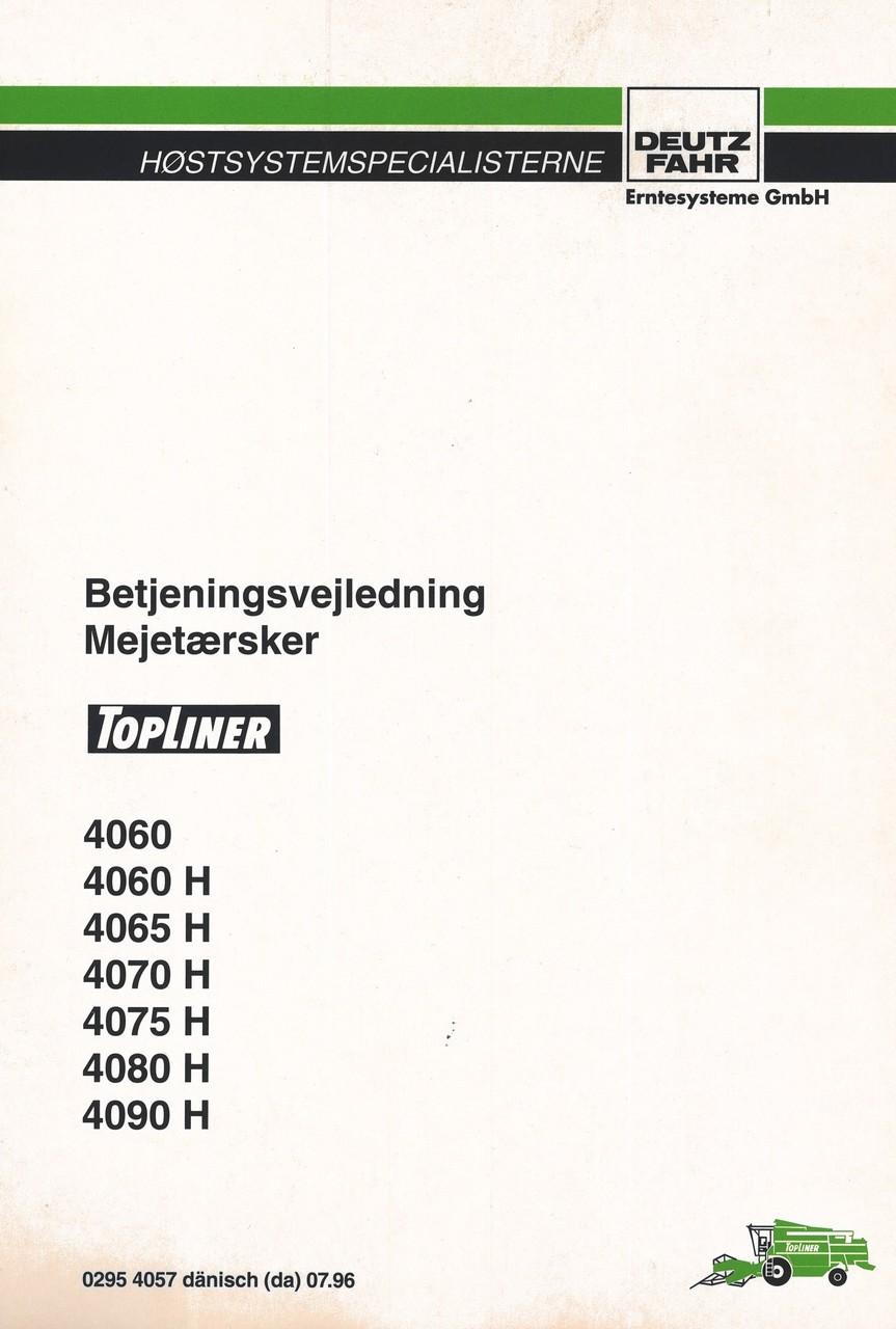 TOPLINER 4060 - 4060 H - 4065 H - 4070 H - 4075 H - 4080 H - 4090 H - Betjeningsvejledning