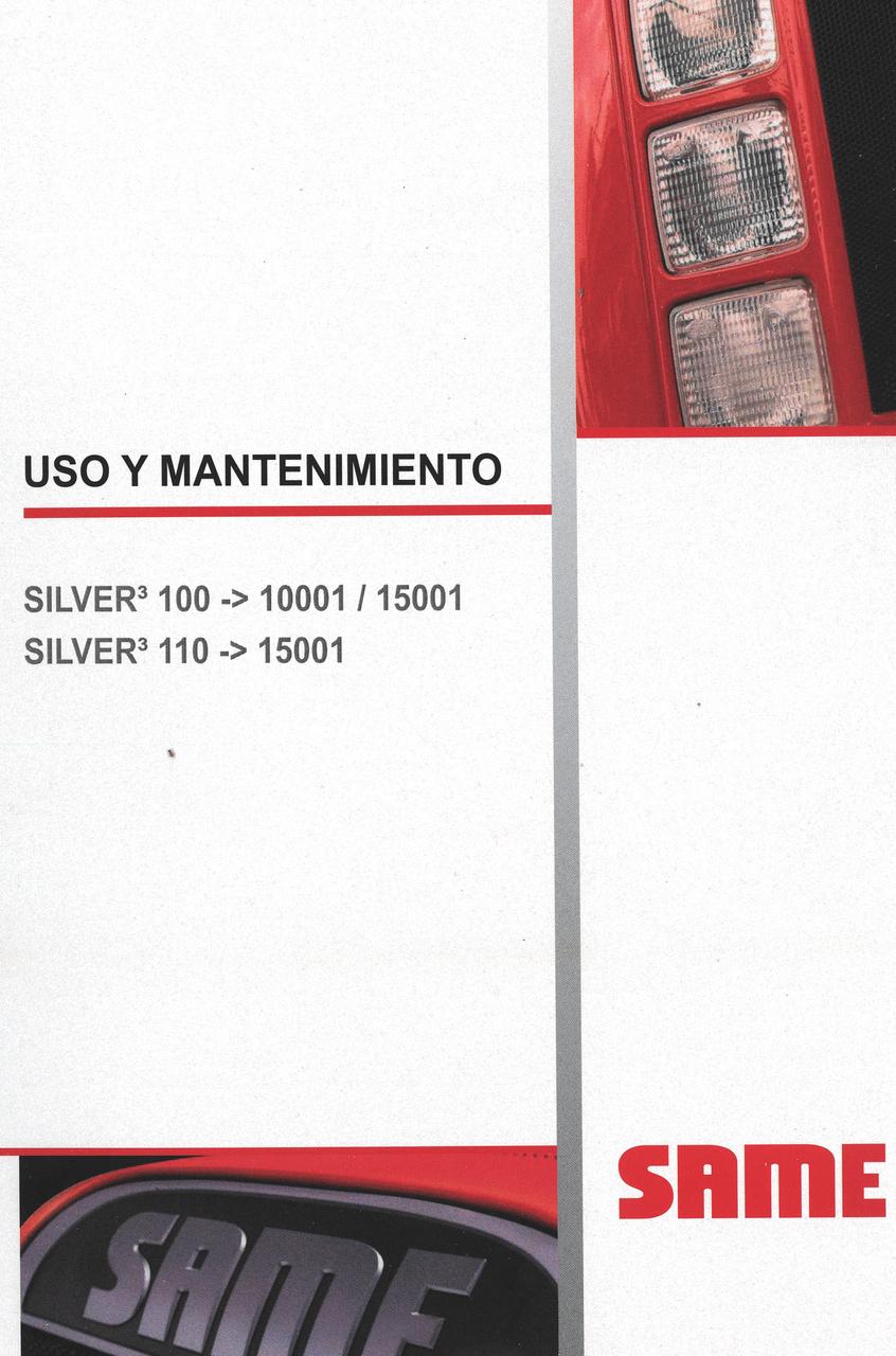 SILVER³ 100 ->10001/15001 - SILVER³ 110 ->15001 - Uso y mantenimiento
