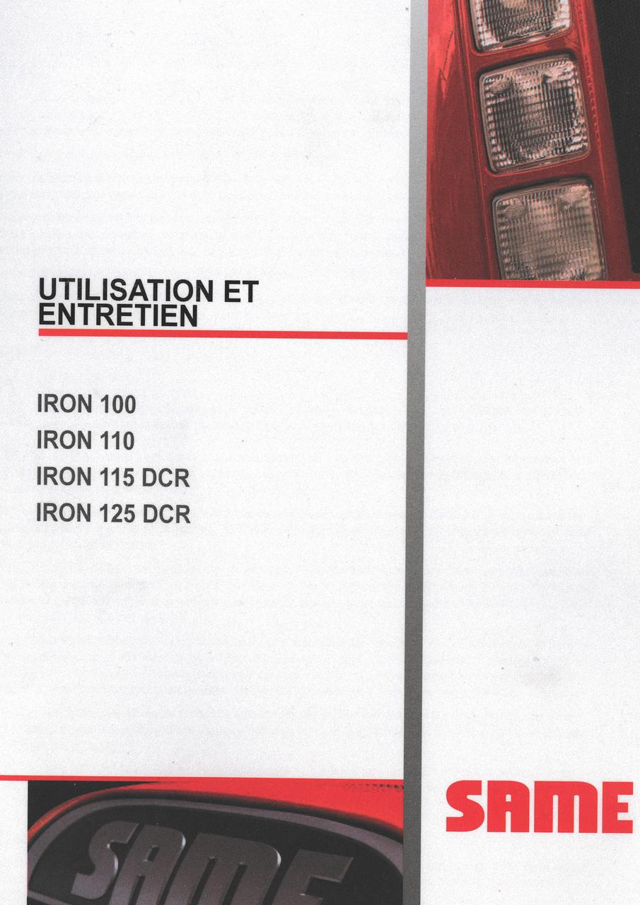 IRON 100 - IRON 110 - IRON 115 DCR - IRON 125 DCR - Utilisation et entretien