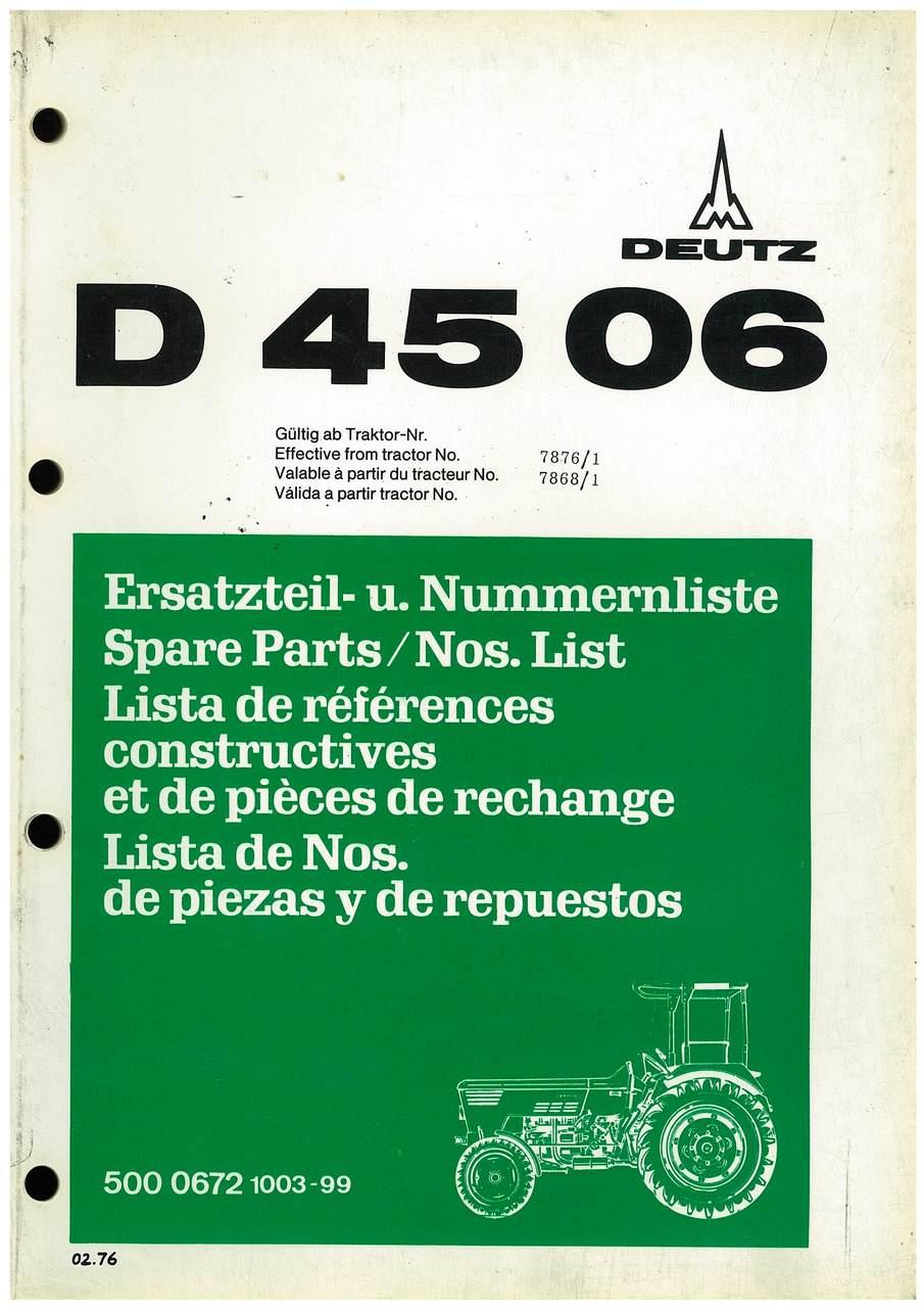 D 4506 - Ersatzteil-Nummerliste / Spare Parts - Nos. List / Liste de Repéres Numerique de Rechange / Lista de Nos. De Repuestos