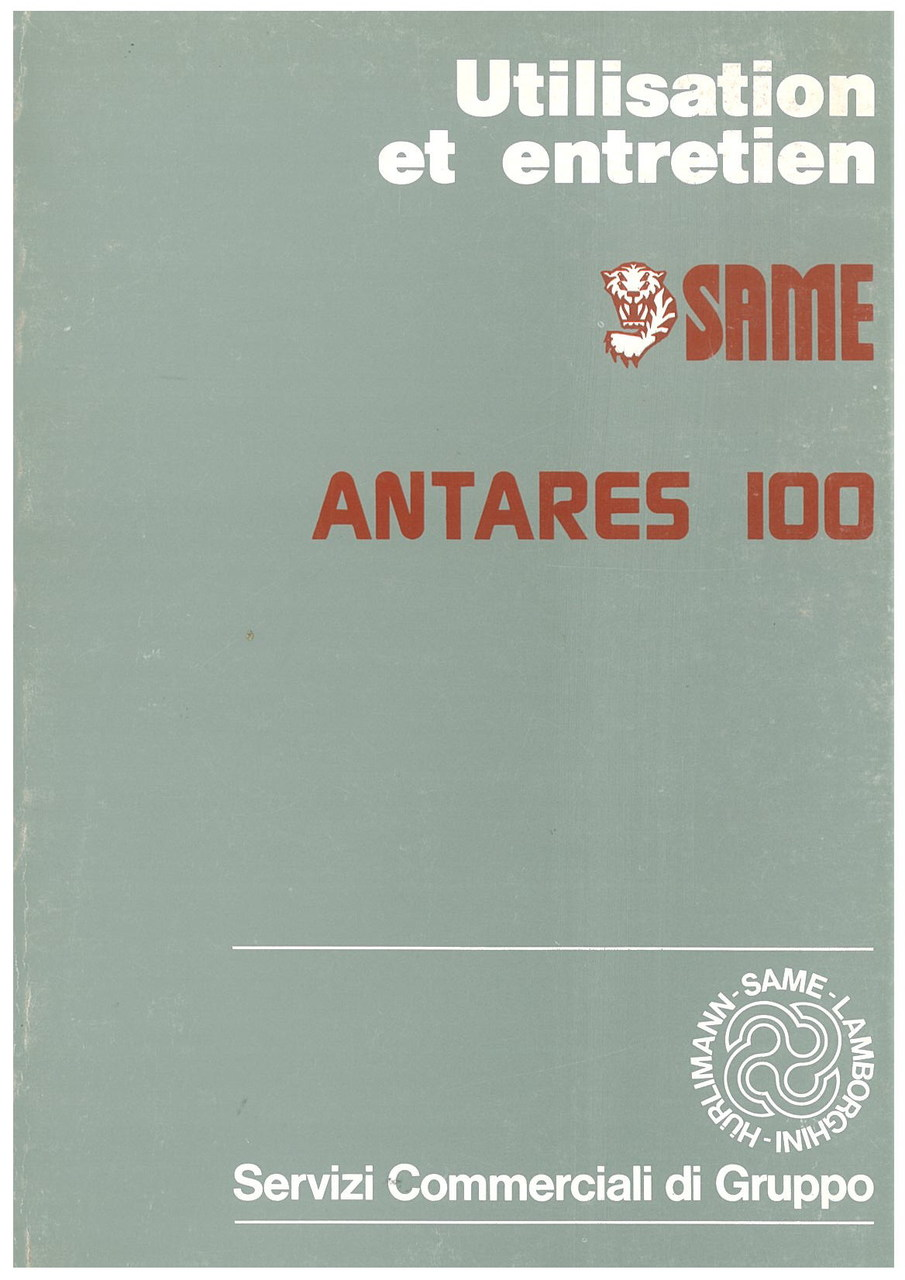 ANTARES 100 - Utilisation et entretien